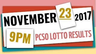 Lotto Results | November 23, 2017 at 9pm (Evening draw) | Swertres, Ez2, 6D, 6-42 and 6-49
