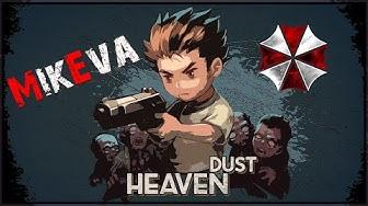 Heaven Dust | Игрушечный Resident Evil