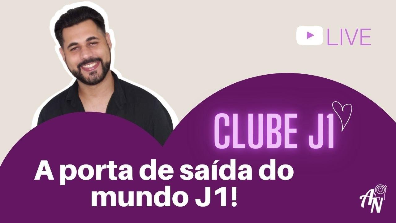 CLUBE J1 - DIA25 - A DESPEDIDA DO MUNDO J1? - @aprendendoanamorar