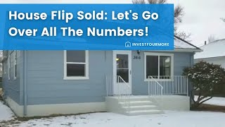 Before and After House Flip Video with All the Numbers