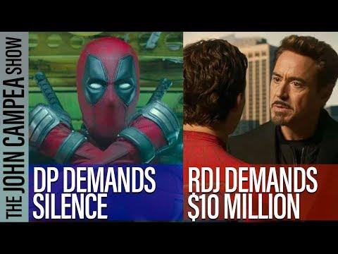 Deadpool Demands Silence, Robert Downey Jr. Demands $10 Million - John Campea Show
