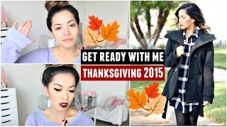 Get Ready With Me! Thanksgiving 2015!