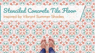How to Stencil a Concrete Floor with Tile Stencils and Summer Colors