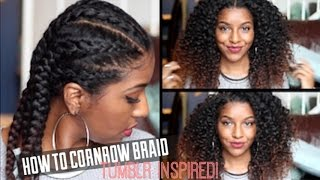 How To Cornrow Braid Natural Hair| Defined Curls!