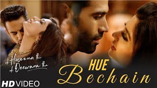 "Presenting ""hue bechain"", a melodious song from ek haseena thi deewana tha (ehtedt). composed by nadeem saifi (of the nadeem-shravan fame) and directed by..."