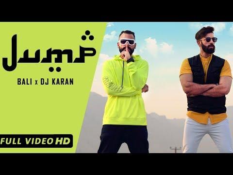 JUMP (Official Video) | BALI | DJ KARAN | LATEST SONGS 2019