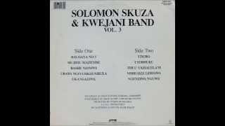 solomon skuza & kwejani band, vol.3 --- ubaba ngiyamkhumbula