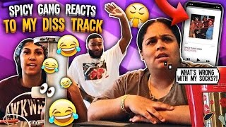 QUEEN, LEE, & CLARENCE AKA SPICY GANG'S FIRST REACTION TO MY DISS TRACK !! ** HILARIOUS **