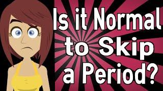 It Normal Skip Period