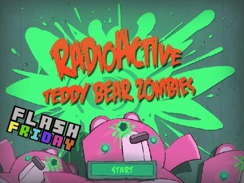 Radioactive Teddy Bear Zombies - Flash Friday