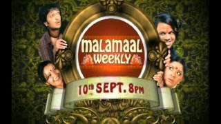 Malamaal Weekly Campaign promos