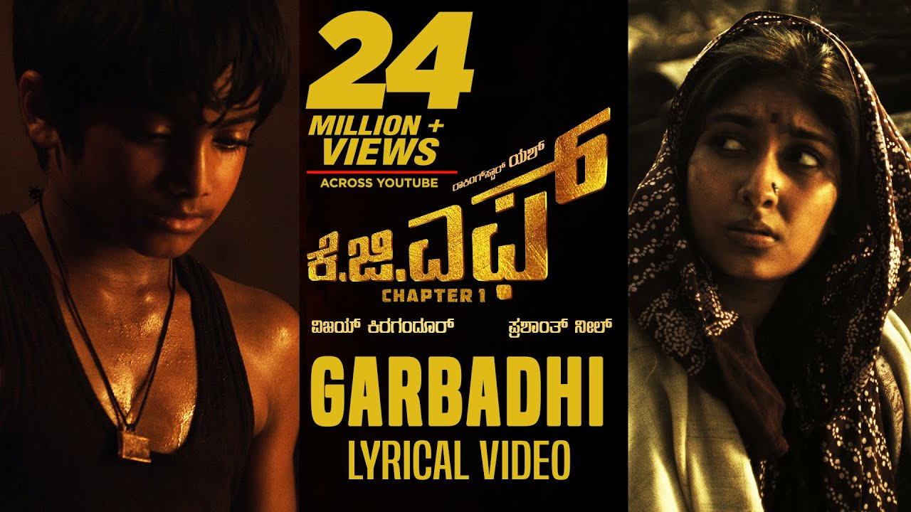 Kgf Garbadhi Song With Lyrics Kgf Kannada Movie Yash