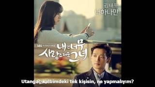 Video [Türkçe Altyazı] Kim Tae Woo - Only You (My Lovely Girl OST) [Kakkoi Korea] download MP3, 3GP, MP4, WEBM, AVI, FLV Januari 2018