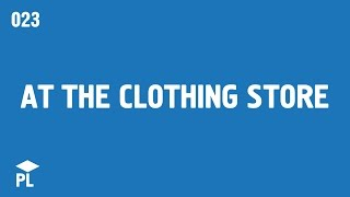 Learn European Portuguese (Portugal) - lesson 023 - At the clothing store