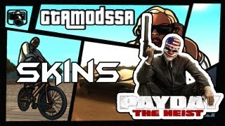 GTAModsSA || Payday The Heist - Skins || Mods* || HD