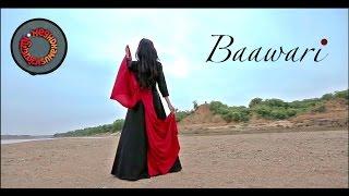 Video Baawari | Meghdhanush feat. Divya Kumar | Official Video download MP3, 3GP, MP4, WEBM, AVI, FLV November 2017