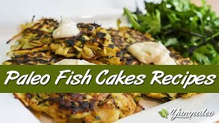 Paleo Fish Cakes Recipes