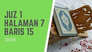 Download lagu SHSB - Juz 1 Halaman 7 Baris 15