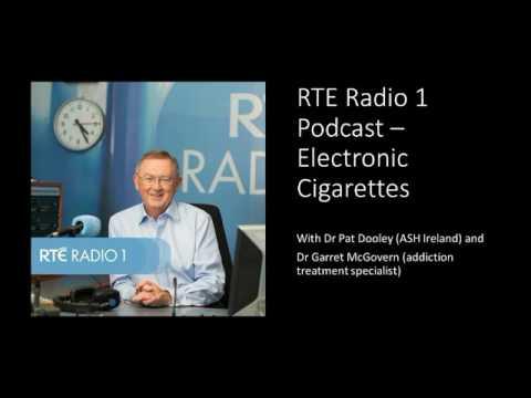 RTE Radio 1 Podcast  - Electronic Cigarettes (04.01.2017)