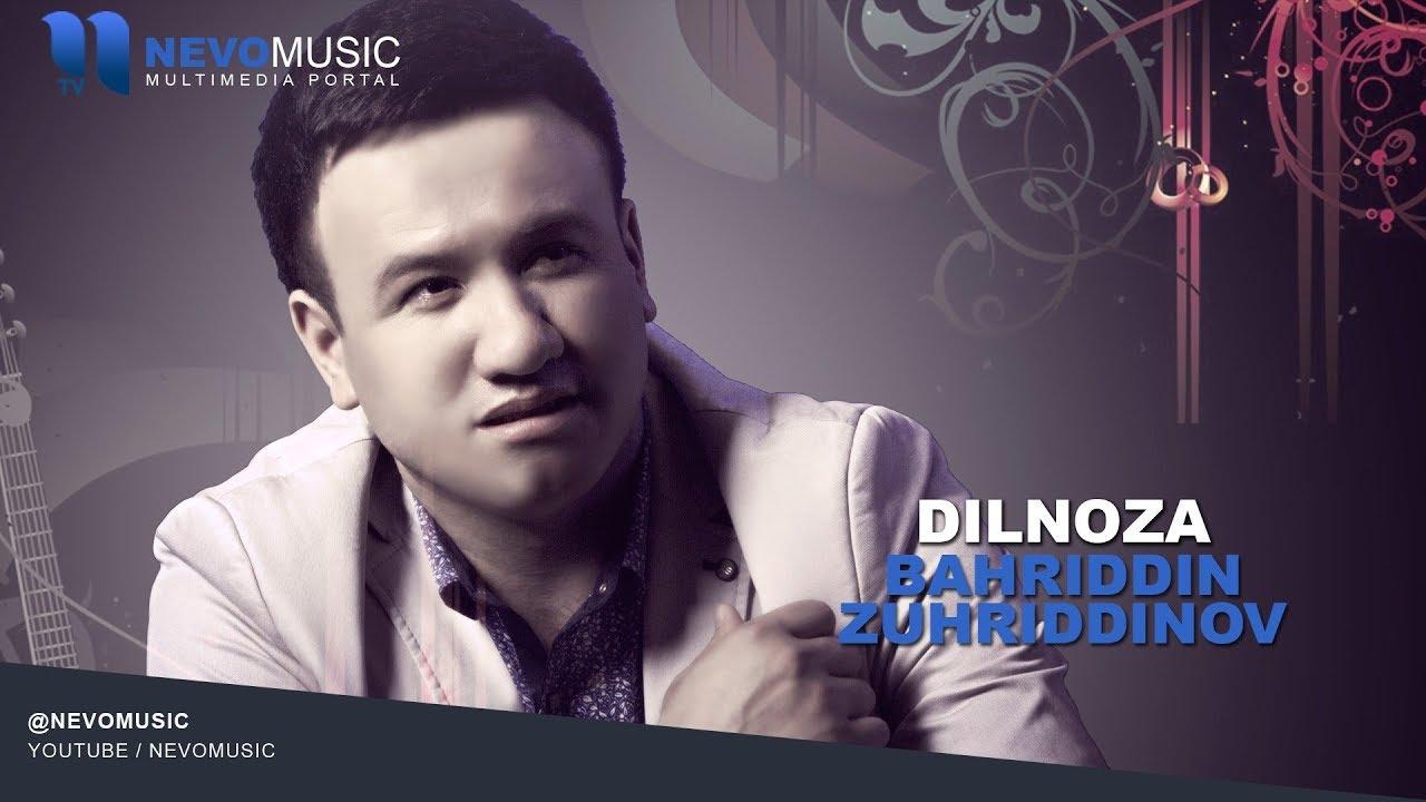 Bahriddin Zuhriddinov - Dilnoza | Бахриддин Зухриддинов - Дилноза (music version) MyTub.uz