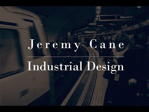 Jeremy Cane - Industrial Design - Video Portfolio