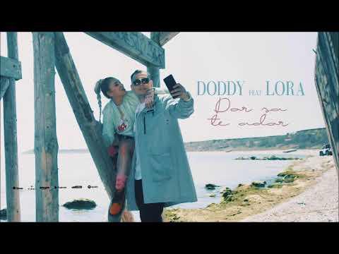 Doddy feat Lora Dor Sa Te Ador Dj Cosmin Edit 2018