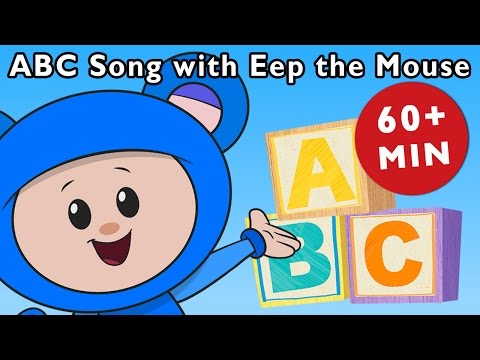 ABC Song With Eep the Mouse and More | Nursery Rhymes from Mother Goose Club!