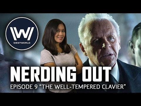 """Westworld Episode 9 """"The Well-Tempered Clavier"""" - Nerding Out"""