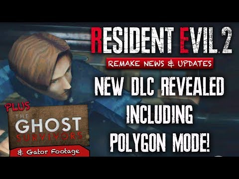 Resident Evil 2 Remake NEW DLC & More! Polygon Models & GHOST SURVIVORS Mode!