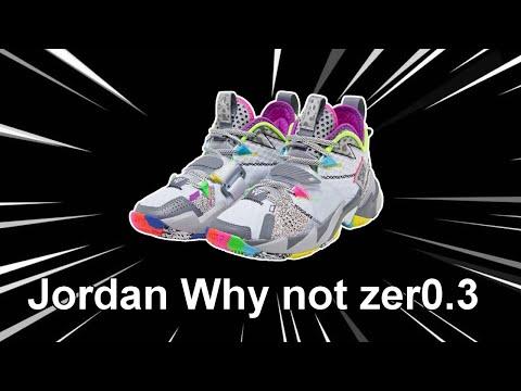 jordan-why-not-zer0.3- -unboxing