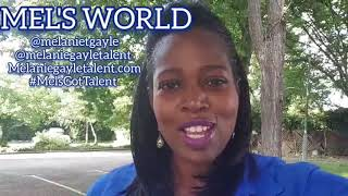 #MelsWorld part 1 life of a #Actress & #talentagent #MelsGotTalent #MelanieGayle