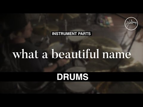 Drums Instrumental  What A Beautiful Name