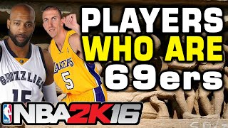 NBA 2K16 Players who are 69