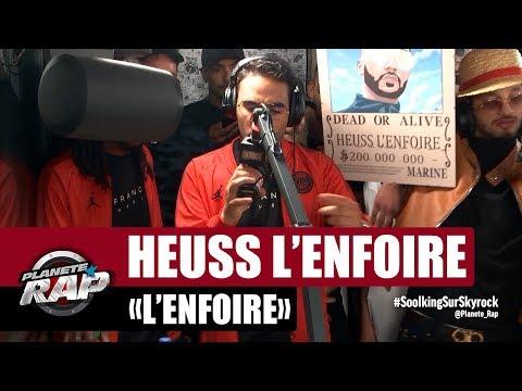 """Heuss l'enfoiré """"L'enfoiré"""" #PlanèteRap"""