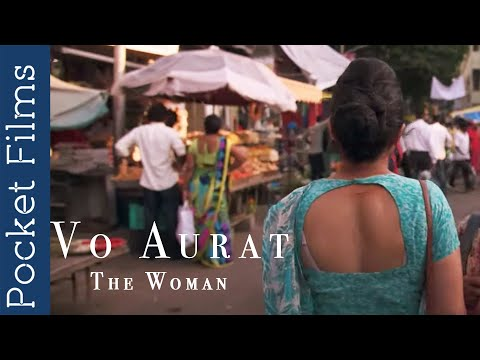 The Woman (Vo Aurat) - A Housewife's Story   Hindi Short Film