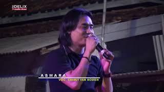 Asmara | Charly Setia Band Di Mekarsari   Tukdana