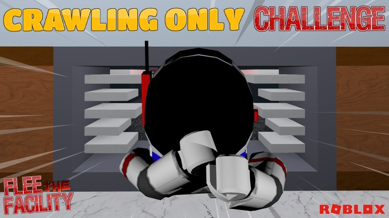 Roblox Flee The Facility Escaping By Only Crawling - how do you crawl in roblox flee the facility