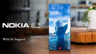 Nokia 8.2- With 5G Support