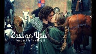 LOST ON YOU | Anne Neville & Richard III