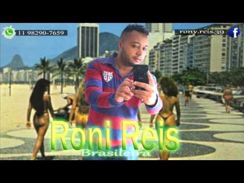 Roni Reis - Brasileira ( Prod. BDP ) Áudio Oficial