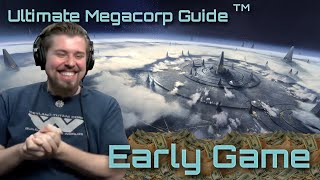 Megacorp Early-Game Ultimate Guide | Stellaris 2.2.1 (Le Guin) Strategy