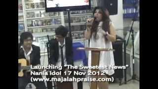 Launching Nania Idol 17 Nov 2012 www.majalahpraise.com
