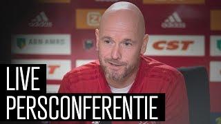 Livestream persconferentie Erik ten Hag voor het nieuwe Eredivisieseizoen