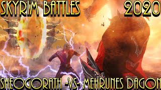 Skyrim Battles - 2020 - Sheogorath -Vs- Mehrunes Dagon Legendary Settings