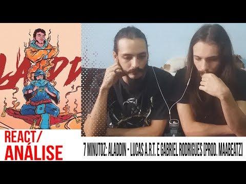 [REACT/ANÁLISE] 7 MINUTOZ: ALADDIN - Lucas A.R.T. E Gabriel Rodrigues [Prod. MaaBeatz]