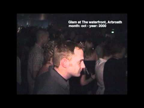 Glam at Waterfront-Arbroath 2000.mov