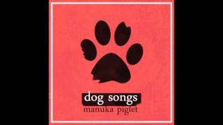 Manuka Piglet - Oscar  -  Presented by Indie Music Prophet