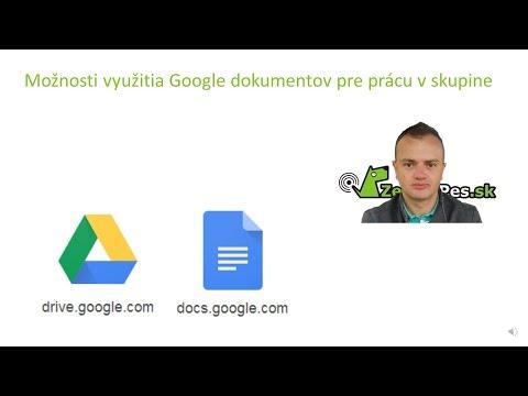 Možnosti využitia Google dokumentov a Google disku