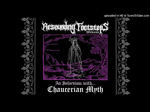 Resounding Echoes - Chaucerian Myth Interview