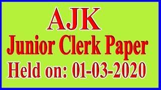 AJK High Court Test :  Junior Clerk : 01-03-2020 : completely solved paper